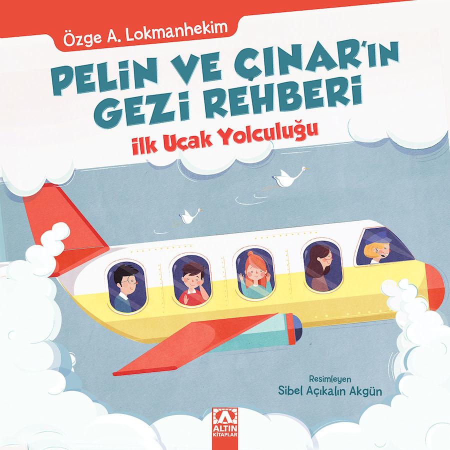Pelin ve Çınar Gezi Rehberi - ilk uçak yolculuğum 1