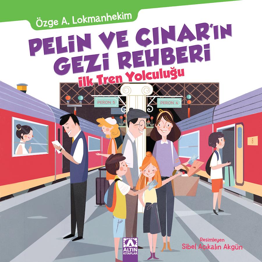Pelin ve Çınar'ın Gezi Rehberi – İlk Tren Yolculuğu